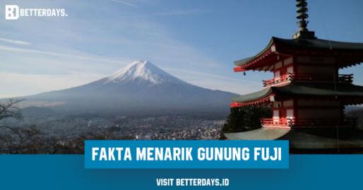 Fakta Menarik Tentang Gunung Fuji yang Belum Kamu Ketahui