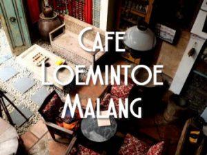 Cafe Loemintoe, Malang