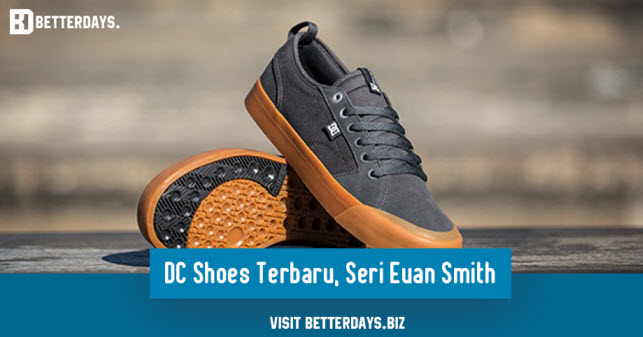 DC Shoes Terbaru, Seri Evan Smith