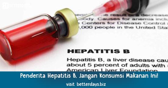Penderita Hepatitis B, Jangan Konsumsi Makanan Ini!
